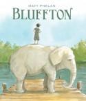 Bluffton - Matt Phelan