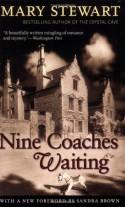 Nine Coaches Waiting (Rediscovered Classics) - Mary Stewart, Sandra Brown