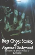 Best Ghost Stories of Algernon Blackwood - Algernon Blackwood, E.F. Bleiler