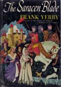The Saracen Blade - Frank Yerby