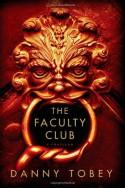 The Faculty Club - Danny Tobey
