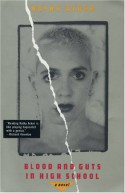 Blood and Guts in High School - Kathy Acker