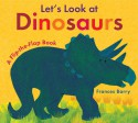 Let's Look at Dinosaurs - Frances Barry