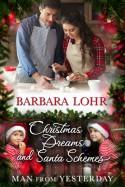 Christmas Dreams and Santa Schemes - Barbara Lohr