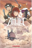 Amulet, Vol. 3: The Cloud Searchers - Kazu Kibuishi