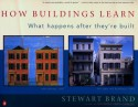 How Buildings Learn: What Happens After They're Built - Stewart Brand