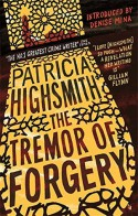 The Tremor of Forgery: A Virago Modern Classic (Virago Modern Classics) - Denise Mina (introduction) Patricia Highsmith (author)