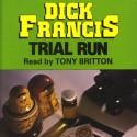 Trial Run - Tony Britton, Dick Francis