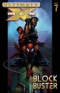 Ultimate X-Men, Vol. 7: Blockbuster - David Finch, Brian Michael Bendis