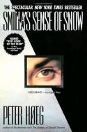 Smilla's Sense of Snow - Peter Høeg, Tiina Nunnally
