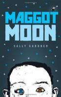 Maggot Moon - Sally Gardner