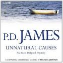Unnatural Causes - P.D. James, Michael Jayston