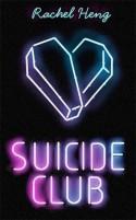 Suicide Club - Rachel Heng