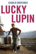 Lucky Lupin - Charlie Mortimer