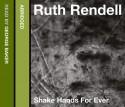 Shake Hands For Ever - Ruth Rendell, George Baker