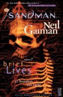 The Sandman, Vol. 7: Brief Lives - Peter Straub, Jill Thompson, Vince Locke, Neil Gaiman