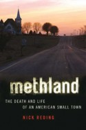 Methland: The Death and Life of an American Small Town - Nick Reding