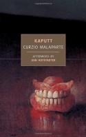 Kaputt - Cesare Foligno, Curzio Malaparte, Dan Hofstadter