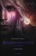 Shadowhunters. Le origini. Il principe - Cassandra Clare