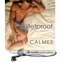 Bulletproof - Jeff Gelder, Mary Calmes