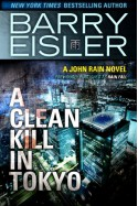 A Clean Kill in Tokyo - Barry Eisler