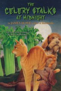 The Celery Stalks at Midnight - Leslie Morrill, James Howe, Leslie H. Morrill