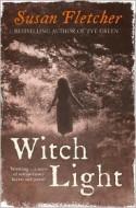 Witch Light - Susan Fletcher
