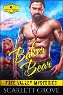 Baker Bear - Scarlett Grove