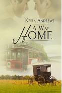 A Way Home (Gay Amish Romance Book 3) - Keira Andrews