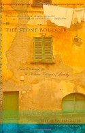 The Stone Boudoir: Travels Through the Hidden Villages of Sicily - Theresa Maggio