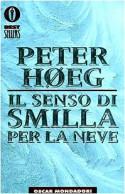 Il senso di Smilla per la neve - Peter Høeg, Bruno Berni