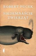 Siedemnaście zwierząt - Robert Pucek