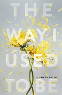 The Way I Used to Be - Amber Smith