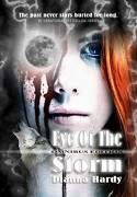 Eye of the Storm: Omnibus Edition - Dianna Hardy