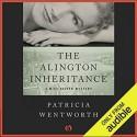 The Alington Inheritance - Patricia Wentworth, Diana Bishop