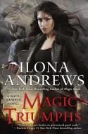 Magic Triumphs - Ilona Andrews