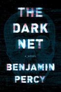 The Dark Net - Benjamin Percy