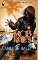 Mob Rules (Underworld Cycle #1) - Cameron Haley