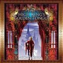 The High King's Golden Tongue - Herrmann Michael Stellman, Megan Derr