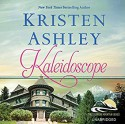 Kaleidoscope Audible Audiobook – Unabridged Kristen Ashley (Author), Emma Taylor (Narrator), Hachette Audio (Publisher) - Kristen Ashley