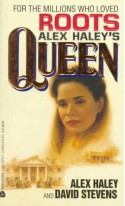 Queen - Alex Haley, David Stevens