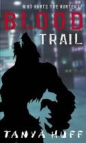 Blood Trail (Victoria Nelson, #2) - Tanya Huff