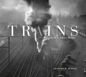 Trains Photography of A. Aubrey Bodine - Jennifer B. Bodine
