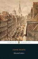 Selected Letters - John Keats, John Barnard