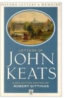 Letters of John Keats (Oxford Letters & Memoirs) - John Keats