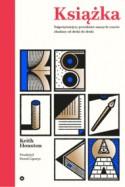 Książka. Najpotężniejszy przedmiot naszych czasów zbadany od deski do deski - Paweł Lipszyc, Keith Houston