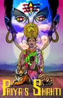 Priya's Shakti - Ram Devineni, Vikas Menon, Dan Goldman