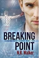 Breaking Point - N.R. Walker