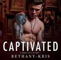 Captivated Audible Audiobook – Unabridged Bethany-Kris (Author, Publisher), Daniel James Lewis (Narrator) - Bethany-Kris