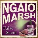 False Scent - James Saxon, Ngaio Marsh